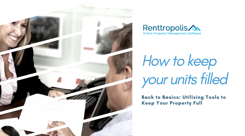 How to Keep Your Rental Units Filled