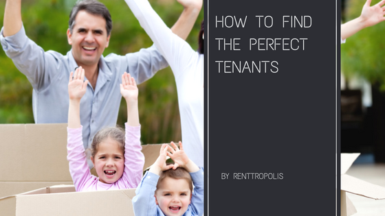 How To Find The Perfect Tenants